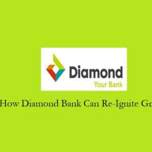 How Diamond Bank Plc (Nigeria) Can Grow