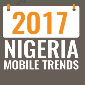 2017 Comprehensive Nigeria Mobile Trends  [Plots]